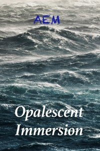 Opalescent Immersion